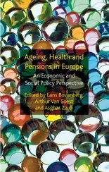"È uscito il volume ""Ageing, Health and Pensions in Europe: An Economic and Social Policy Perspective"""
