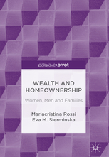 Wealth and Homeownership. Women, Men and Families